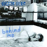 Jackie Blue Behind Me